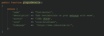 In plugin details method we register plugin for backend and provide required informations to describe plugin to users